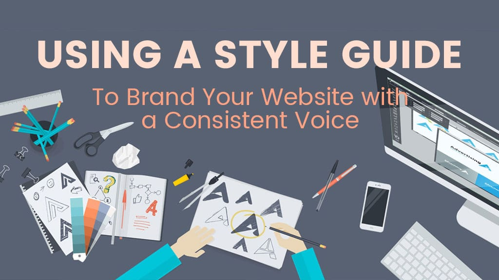Using A Style Guide